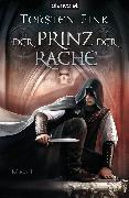 Cover-Bild zu Der Prinz der Rache (eBook) von Fink, Torsten