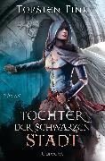 Cover-Bild zu Tochter der Schwarzen Stadt (eBook) von Fink, Torsten