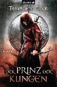 Cover-Bild zu Der Prinz der Klingen (eBook) von Fink, Torsten