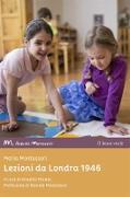 Cover-Bild zu Montessori, Maria: Lezioni da Londra 1946 (eBook)