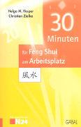 Cover-Bild zu 30 Minuten für Ihr Feng Shui am Arbeitsplatz