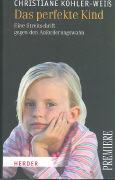 Cover-Bild zu Das perfekte Kind