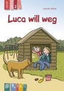 Cover-Bild zu KidS - Klassenlektüre in drei Stufen: Luca will weg - Lesestufe 2 von Weber, Annette