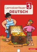 Cover-Bild zu Lernabenteuer Deutsch 3.SJ. Bei den Piraten