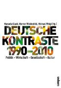 Cover-Bild zu Glaab, Manuela (Hrsg.): Deutsche Kontraste 1990-2010