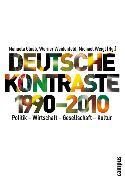 Cover-Bild zu Glaab, Manuela (Hrsg.): Deutsche Kontraste 1990-2010 (eBook)