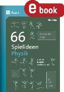 Cover-Bild zu 66 Spielideen Physik (eBook) von Schöps, Silke