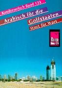 Cover-Bild zu Arabisch für die Golfstaaten Wort für Wort