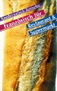 Cover-Bild zu Französisch fürs Restaurant und Supermarkt