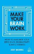 Cover-Bild zu Brann, Amy: Make Your Brain Work