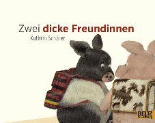 Cover-Bild zu Zwei dicke Freundinnen von Schärer, Kathrin