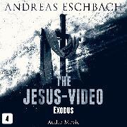 Cover-Bild zu Eschbach, Andreas: The Jesus-Video, Episode 4: Exodus (Audio Movie) (Audio Download)