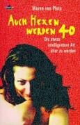Cover-Bild zu Auch Hexen werden 40