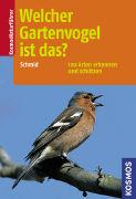 Cover-Bild zu Welcher Gartenvogel ist das?