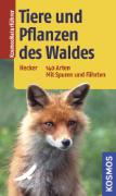 Cover-Bild zu Tiere und Pflanzen des Waldes