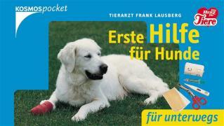 Cover-Bild zu Erste Hilfe für Hunde für Unterwegs