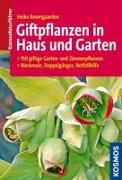 Cover-Bild zu Giftpflanzen in Haus und Garten