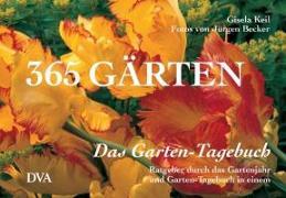 Cover-Bild zu 365 Gärten - Das Garten-Tagebuch