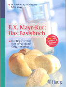 Cover-Bild zu F.X. Mayr-Kur: Das Basisbuch