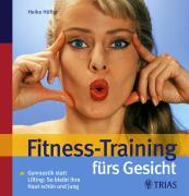 Cover-Bild zu Fitness-Training fürs Gesicht