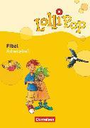 Cover-Bild zu Lollipop Fibel, Ausgabe 2007, Arbeitsheft zum Leselehrgang, Mit Einlegern (Ausschneide- und Klebebögen) von Metze, Wilfried