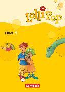 Cover-Bild zu Lollipop Fibel, Ausgabe 2007, Fibel 1, Leselehrgang mit Einleger (Buchstabentabelle) von Metze, Wilfried