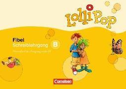 Cover-Bild zu Lollipop Fibel, Ausgabe 2007, Schreiblehrgang B in Vereinfachter Ausgangsschrift von Löbler, Heidemarie