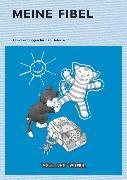 Cover-Bild zu Meine Fibel, Aktuelle Ausgabe, 1. Schuljahr, Handreichungen für den Unterricht von Carstens, Birgitt