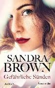Cover-Bild zu Gefährliche Sünden von Brown, Sandra