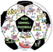 Cover-Bild zu Mein Wimmel-Fußball von Korthues, Barbara (Illustr.)