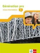 Cover-Bild zu Génération pro - niveau intermédiaire. Schülerbuch mit Klett-Augmented-App 2. Lernjahr