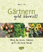 Cover-Bild zu Gärtnern geht überall!