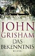 Cover-Bild zu Das Bekenntnis von Grisham, John