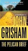Cover-Bild zu The Pelican Brief von Grisham, John