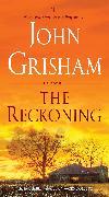 Cover-Bild zu The Reckoning von Grisham, John