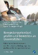 Cover-Bild zu Kompetenzorientiert prüfen und bewerten an Universitäten (eBook) von Göbel, Thomas (Beitr.)