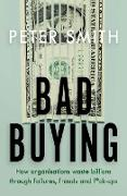 Cover-Bild zu Bad Buying (eBook) von Smith, Peter