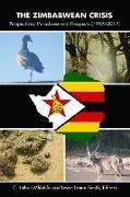 Cover-Bild zu The Zimbabwean Crisis (eBook) von Mhlahlo, C. Luthuli (Hrsg.)