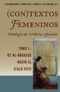 Cover-Bild zu (Con)textos femeninos: Antología de escritoras españolas. Tomo I (eBook) von Sutherland, Erika M. (Hrsg.)