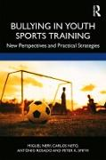 Cover-Bild zu Bullying in Youth Sports Training (eBook) von Nery, Miguel