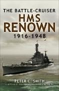 Cover-Bild zu The Battle-Cruiser HMS Renown, 1916-48 (eBook) von Smith, Peter C.
