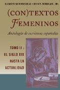 Cover-Bild zu (Con)textos femeninos: Antología de escritoras españolas. Tomo II (eBook) von Rousselle, Elizabeth Smith (Hrsg.)