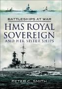 Cover-Bild zu HMS Royal Sovereign and Her Sister Ships (eBook) von Smith, Peter C.