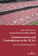 Cover-Bild zu Communication and Contradiction in the NCAA (eBook) von Milford, Mike (Hrsg.)