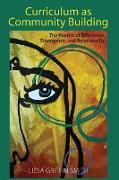 Cover-Bild zu Curriculum as Community Building (eBook) von Smith, Liesa Griffin