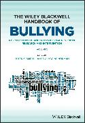 Cover-Bild zu The Wiley Blackwell Handbook of Bullying (eBook) von Smith, Peter K. (Hrsg.)