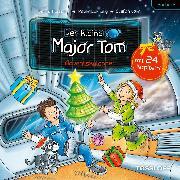 Cover-Bild zu Flessner, Bernd: Der kleine Major Tom - Adventskalender (Audio Download)