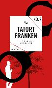 Cover-Bild zu Bogner, Anja: Tatort Franken 7 (eBook) (eBook)
