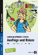 Cover-Bild zu Lebenspraktisches Lernen: Ausflüge und Reisen von Kremer, Gabriele