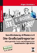 Cover-Bild zu Leseförderung differenziert: Die Großstadtreporter (eBook) von Kirchmann, Jürgen